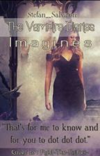 The Vampires Diaries Imagines by Stefan__Salvatore