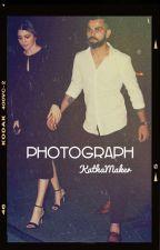 Photograph. (Virat & Anushka FanFic) by kathamaker