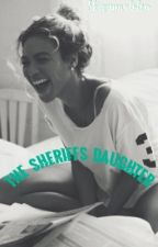 The Sheriff's Daughter ; Sw by skizzymaloley