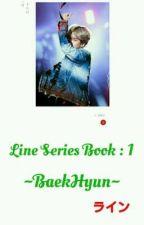 Line 1//✨Baekhyun✨✔ by bunny_lina