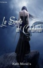 La Sonata del Condenado (S/Comenz.) by SeleneArgent