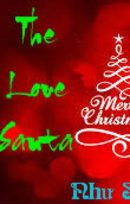 THE LOVE SANTA~ Như Song ~