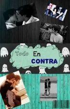 Todo en contra by Nany13-6