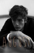 August (HEAVY EDITING) by gginkkgo