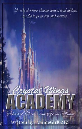 Crystal Wings Academy: School of Charms and Special Abilities