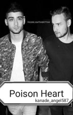 Poison Heart (Ziam Mayne) by Kanade_Angel587