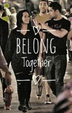 Belong Together by ticklebug
