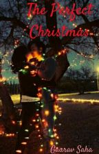 The Perfect Christmas by Author_babu