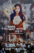 [C] Siapa Gadis Misteri Itu? - BTS FF by jinyoungiest