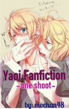 Yaoi Fanfiction's by mochan48