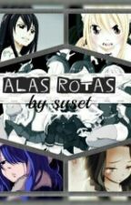 Alas Rotas (Fairy Tail) by josu-chan