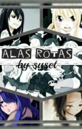 Alas Rotas (Fairy Tail)
