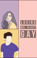 Loving Mr.Right Gay by silent_killer_sarah