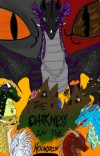 The Darkness in the Mountain by QueenGlory2016