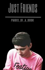 Just Friends (Daniel Howell) by Paiges_of_a_book