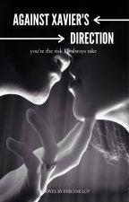 Against Xavier's Direction by PinkReader01
