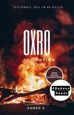 OXRO by AmethystAmber87