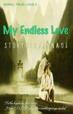 My Endless Love by Rjanna05