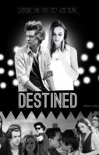 Destined | h.s #FanficsANaranja by DramaQueen1D