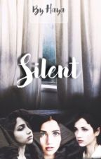Silent >> H.S  by cuhrly