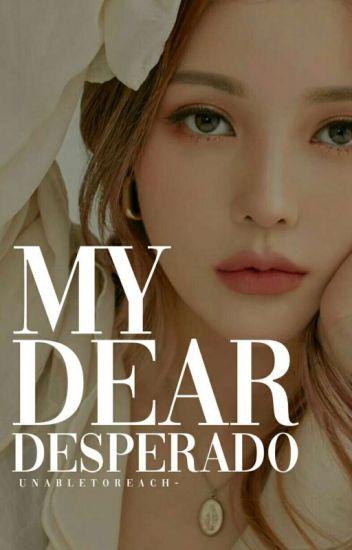 My Dear Desperado [2016]