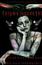 Enigma inocenței by LiveYourLife593