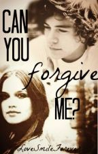 Can you forgive me? by haz_stolemyheart