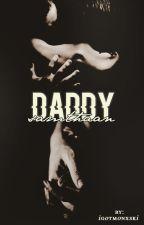{EDITING} daddy samthaan » p.s + n.t by igotmonxski