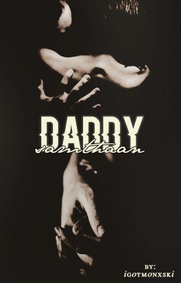 Daddy Samthaan - A PaNi FF