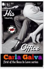 His Office (Boss in Love series #1) by Carla_Galva