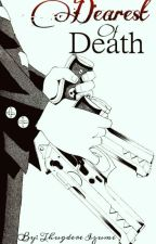 Dearest Of Death-Book 1- (Death the Kid x Reader) ☆EDITING☆ by Thugdere_Izumi