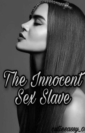 the innocent sex slave