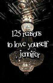 125 Reasons to Love Yourself ↛ you by multifriendom