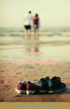 Te Amo My Step Sister by AnaYuanaYuana