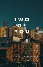 Two Of You by nightlies