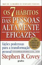Os sete hábitos de pessoas altamente eficazes by johnbrunofideles
