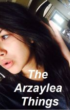 The Arzaylea Things by arzawho