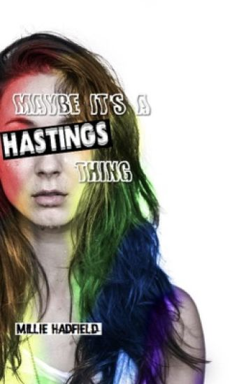 Maybe It's A Hastings Thing • Sparia [ON HOLD]