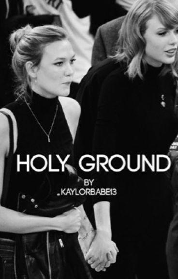 Holy Ground {Kaylor}