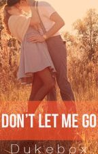 Don't Let Me Go by Dukebox