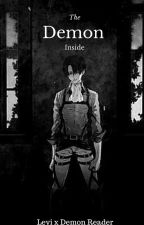 The Demon Inside (Levi x Reader) by toffy59