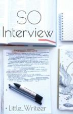 So Interview by Little_Writeer