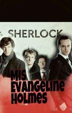 Miss Evangeline Holmes by sherlock_aidanturner