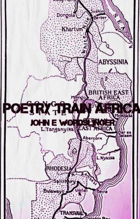 POETRY TRAIN AFRICA by WordSlinger