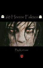 60 Horror Fakten™ by Bitchinose