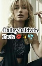 Hailey Baldwin Facts✨ by garraxharry