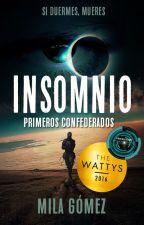 Insomnio | Primeros Confederados | SC #1 by Milaeryn