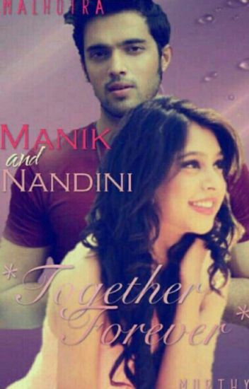 Manik And Nandini*TogetherForever*