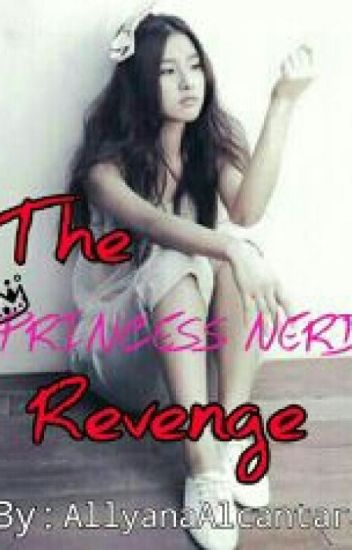 The Princess Nerd Revenge