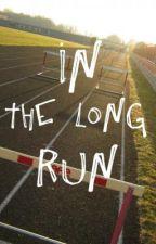 In The Long Run by SomeoneRandom